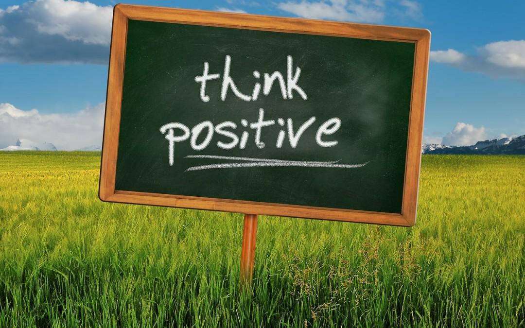 Let's think POSITIVE!